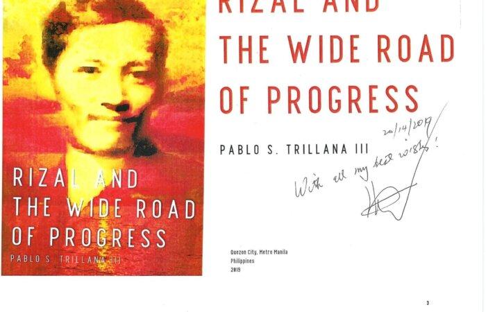 38 Rizal And The Wide Road Of Progress – PABLO S. TRILLANA III