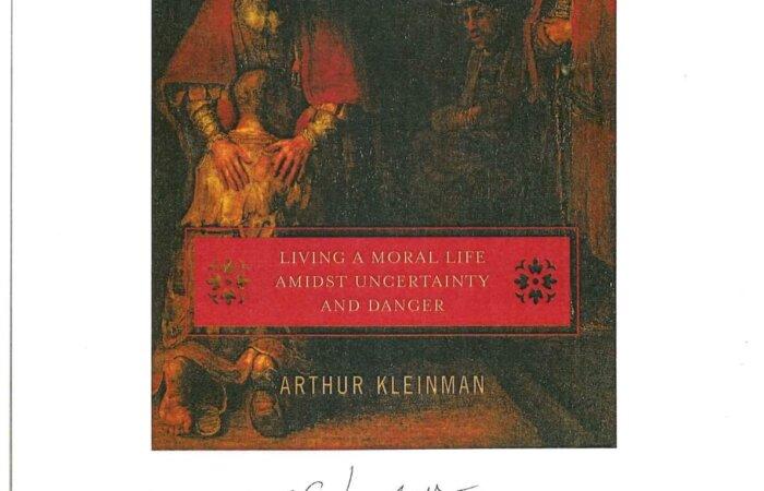 81 What Really Matters – Arthur Kleinman